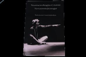 Numerologia czasu teraźniejszego - Natasza Czarmińska