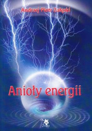 Anioły energii – Andrzej Piotr Załęski