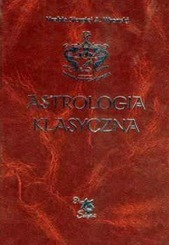 Astrologia klasyczna. Tom V. Planety. Merkury, Wenus, Mars i Jowisz - hrabia Sergiusz Aleksiejewicz Wroński