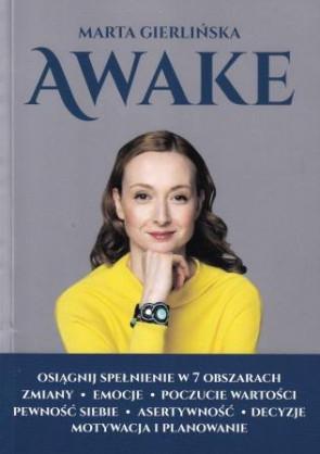 AWAKE. Osiągnij spełnienie w 7 obszarach - Marta Gierlińska