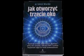 Jak otworzyć trzecie oko - dr Ulrich Warnke