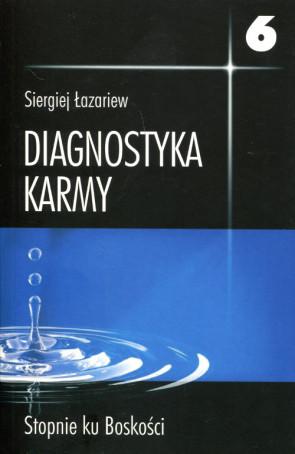 Diagnostyka karmy. Stopnie ku boskości. 6 - Siergiej Łazariew