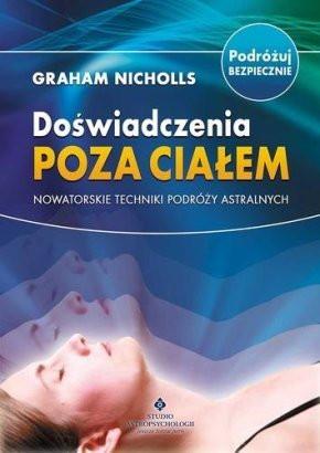 Doświadczenia poza ciałem - Graham Nicholls