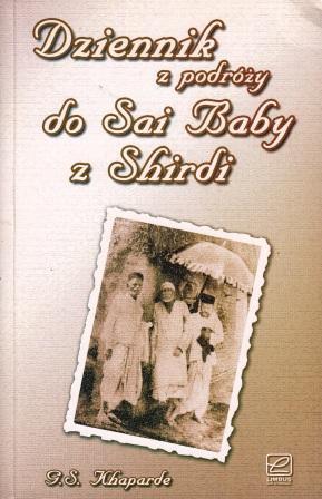 Dziennik z podróży do Sai Baby z Shirdi – G. S. Khaparde