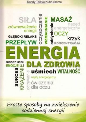 Energia dla zdrowia- Sandy Taikyu Kuhn Shimu