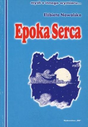 Epoka Serca – Elżbieta Nowalska