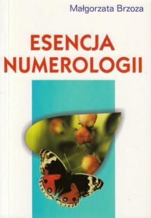 Esencja numerologii - Małgorzata Brzoza.