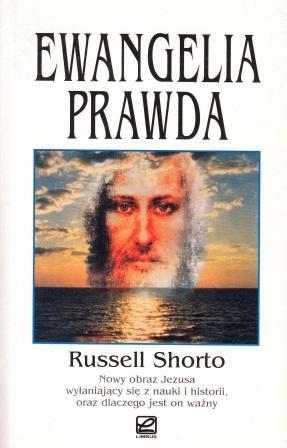 Ewangelia Prawda – Russel Shorto