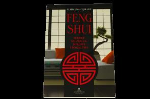 Feng shui. Sekret szczęścia, miłości i bogactwa - Marzena Gęsiarz