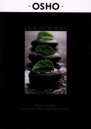 Hsin Hsin Ming. Księga Niczego, komentarze do umysłu wiary Sosana – OSHO