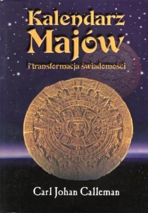 Kalendarz Majów i transformacja świadomości - Dr Carl Calleman