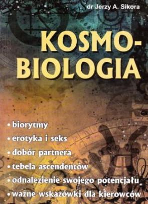 Kosmobiologia – dr Jerzy A. Sikora