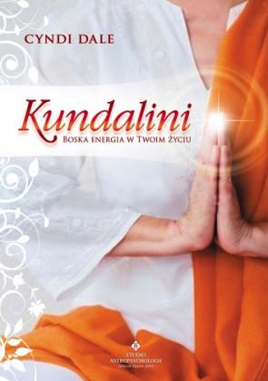 Kundalini, boska energia w Twoim życiu - Cyndi Dale
