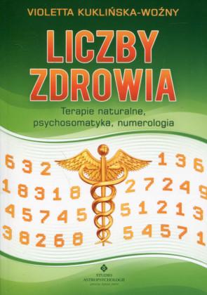 Liczby zdrowia - Violetta Kuklińska - Woźny