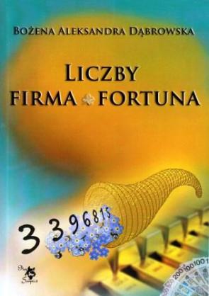 Liczby - firma - fortuna - Bożena Aleksandra Dąbrowska