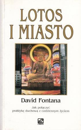 Lotos i miasto – David Fontana