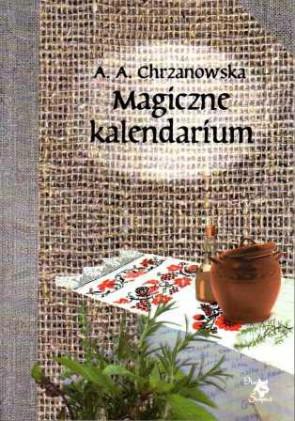 Magiczne kalendarium - Alla Alicja Chrzanowska
