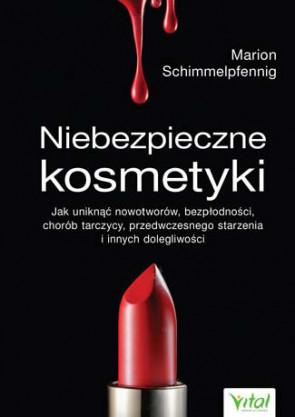 Niebezpieczne kosmetyki - Marion Schimmelpfennig