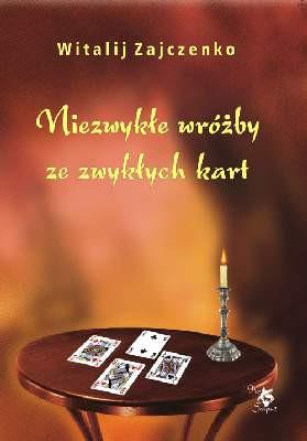 Niezwykłe wróżby ze zwykłych kart - Witalij Zajczenko
