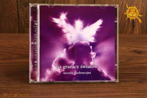 Na granicy światów - płyta CD z muzyką anielska
