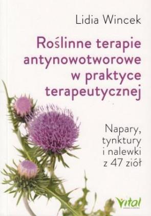 Roślinne terapie antynowotworowe w praktyce terapeutycznej – dr Lidia Wincek
