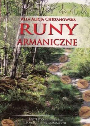 Runy armaniczne - książka z autografem - Alicja Alla Chrzanowska