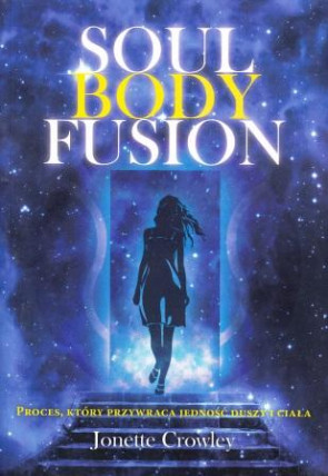 Soul Body Fusion – Jonette Crowley
