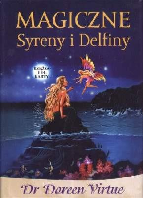 Magiczne Syreny i Delfiny - Doreen Virtue