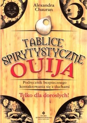 Tablice spirytystyczne OUIJA - Alexandra Chauran