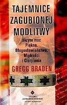 Tajemnice zagubionej modlitwy - Braden Gregg