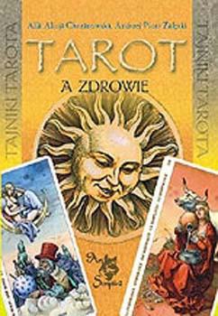 Tarot a zdrowie - Alla Alicja Chrzanowska