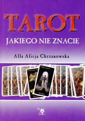 Tarot jakiego nie znacie – Alla Alicja Chrzanowska