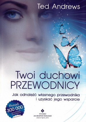 Twoi duchowi przewodnicy - Ted Andrews