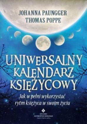 Uniwersalny kalendarz księżycowy - Johanna Paungger, Thomas Poppe