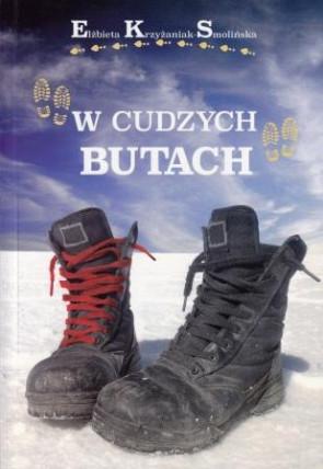 W cudzych butach - Elżbieta Krzyżaniak-Smolińska
