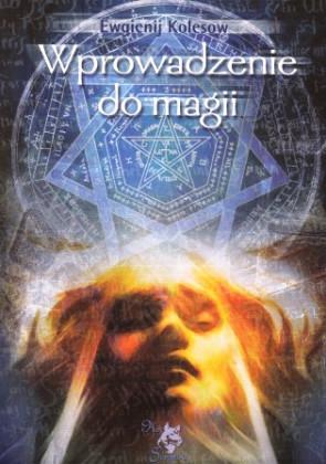 Wprowadzenie do magii - Ewgienij  Kolesow