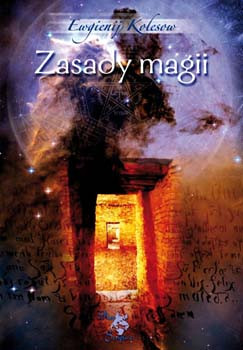 Zasady magii -  Ewgienij Kolesow