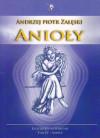 Anioły. Ezoteryka od podstaw – Piotr Załęski