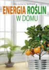 Energia roślin w domu - Eva Katharina Hoffmann