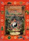 Feng Shui Symbole Wschodu - Christine M. Bradler Joachim Alfred P. Scheiner