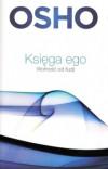 Księga ego. Wolność od iluzjii - OSHO