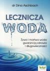 Lecznicza woda - dr Dina Aschbach