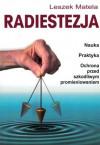 Radiestezja WZNOWIENIE - Leszek Matela