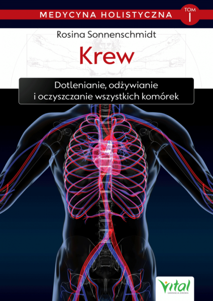 Medycyna Holistyczna Tom I. Krew - dr Rosina Sonnenschmidt