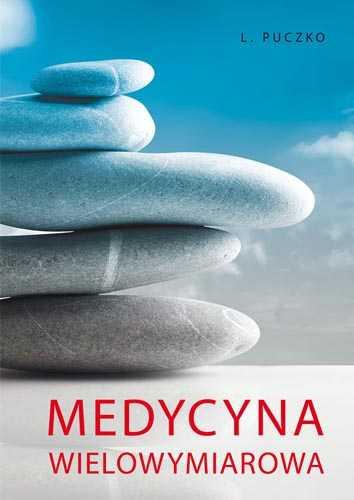 Medycyna wielowymiarowa - Ludmiła Puczko