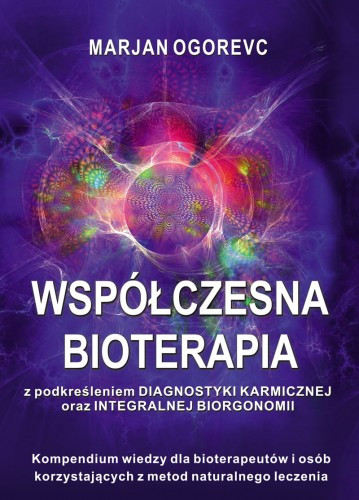 Współczesna Bioterapia - Marjan Ogorevc
